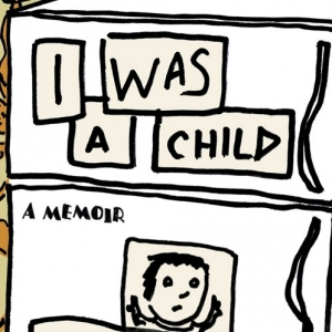 I Was a Child